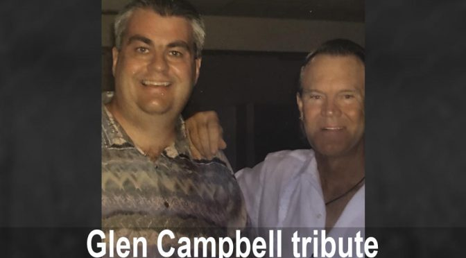 Steve Romaine and Glen Campbell