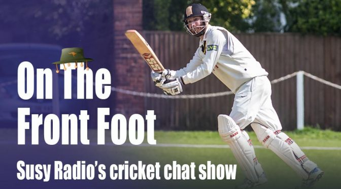 On The Front Foot – The Ashes Special