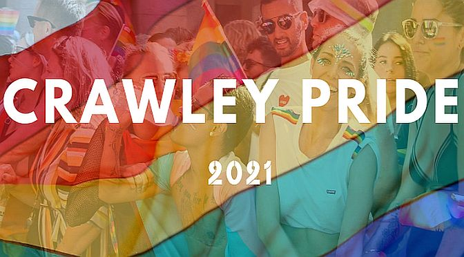 On Demand: Crawley's first ever Pride – Live 2021